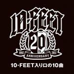 [Album] 10-FEET – 10-FEET Iriguchi No Jyukkyoku [MP3]