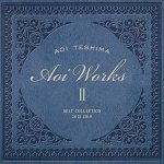 [Album] 手嶌葵 – Aoi WorksII-best collection 2015~2019- (2019/MP3/RAR)