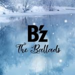 [Album] B'z – B'z The Ballads [MP3]