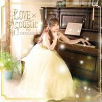 [Album] 榊原ゆい – LOVExAcoustic Vol.1 (2019/MP3/RAR)