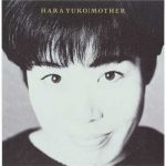 [Album] Yuko Hara – MOTHER [MP3]