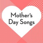 [Album] Various Artists – Mother's Day Songs [MP3]