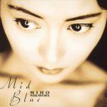 [Album] Miho Nakayama – Mid Blue [FLAC+MP3]