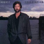 [Album] Eric Clapton – August (Reissue 2012)[FLAC Hi-Res + MP3]