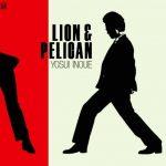 [Album] Yosui Inoue – LION & PELICAN [MP3]