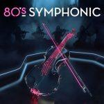 [Album] Various Artists – 80s Symphonic [MP3]