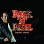 [Album] Eikichi Yazawa – ROCK' N' ROLL [MP3]