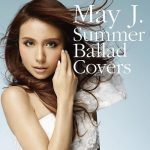 [Album] May J. – Summer Ballad Covers [FLAC + MP3]
