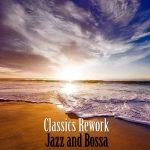 [Album] Karen Souza – Jazz and Bossa Classics Rework [MP3]