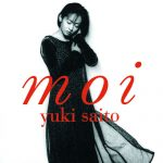 [Album] Yuki Saito – Moi (Remastered 2019)[FLAC + MP3]