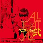 [Album] ALL THAT JAZZ – Anime That Jazz 2 [MP3]
