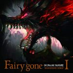 "[Album] (K)NoW NAME – TVアニメ『Fairy gone フェアリーゴーン』挿入歌アルバム「Fairy gone ""BACKGROUND SONGS""I」 (2019/MP3/RAR)"