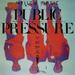 [Album] Yellow Magic Orchestra – Public Pressure (Remastered 2019)[FLAC + MP3]