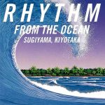 [Album] Kiyotaka Sugiyama – RHYTHM FROM THE OCEAN (Remastered 2016)[FLAC + MP3]