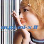 [Album] ayumi Hamasaki – ayu-mi-x II version US+EU [MP3]
