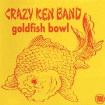 [Album] Crazy Ken Band – Goldfish Bowl [MP3]