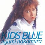 [Album] Ayumi Nakamura – Kids Blue (35th Anniversary 2019 Remastered)[FLAC + MP3]
