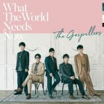 [Album] The Gospellers – What The World Needs Now [MP3]