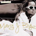 [Album] Mary J. Blige – Share My World (Reissue 2007)[MP3]