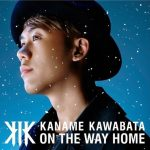 [Album] Kaname Kawabata – ON THE WAY HOME [M4A/RAR]