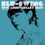 [Album] BLU-SWING – BLU-SWING 10th ANNIVERSARY BEST [FLAC + MP3]