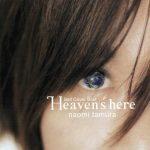 [Album] Naomi Tamura – Heaven's Here [MP3]