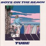 [Album] TUBE – BOYS ON THE BEACH [MP3]