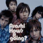 [Album] ARASHI – How's it going? [MP3/RAR]