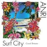 [Album] ANRI – Surf City -Coool Breeze- [MP3/RAR]