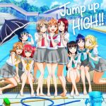 [Single] Love Live! Sunshine!! – Jump up HIGH!! [MP3]