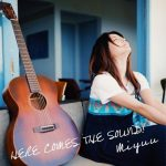 [Album] Miyuu – HERE COMES THE SOUND! [AAC]