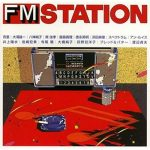 [Album] Various Artists – FM STATION (J-POP)[MP3]
