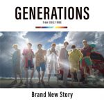 [Single] GENERATIONS from EXILE TRIBE – Brand New Story (2019/MP3/RAR)