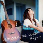 [Album] Miyuu – HERE COMES THE SOUND! (2018/AAC+Hi-Res FLAC/RAR)