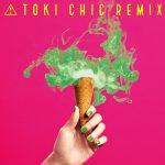 [Album] Toki Asako – TOKI CHIC REMIX [MP3]