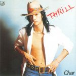 [Album] Char – Thrill (Remastered 2017)[MP3]