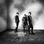 [Album] KAT-TUN – IGNITE [MP3]