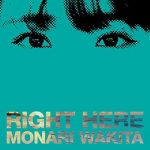 [Album] 脇田もなり – RIGHT HERE (2019/MP3+Flac/RAR)