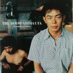 [Album] THE BOOM – SHIMA UTA -Grandes Exitos-[FLAC + MP3]