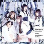 [Single] フェアリーズ – Metropolis~メトロポリス~ (2019/AAC+Flac/RAR)