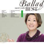 [Album] Saori Yuki – Ballad Best [FLAC + MP3]