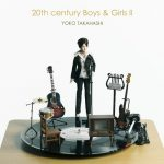 [Album] Yoko Takahashi – 20th century Boys & Girls II [MP3]
