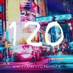 [Single] メリーメリー♡ファンファーレ – 120 (2019/AAC/RAR)