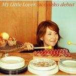 [Album] My Little Lover – acoakko debut [MP3]
