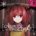 [Album] Alstroemeria Records – OVERRIDE DANCEHALL (MP3/RAR)