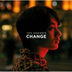 [Album] 橋本裕太 – Change (2019/MP3+Flac/RAR)