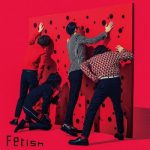 [Album] 夜の本気ダンス – Fetish (2019/MP3+Flac/RAR)