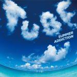 [Album] TUBE – SUMMER ADDICTION [MP3]