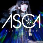 [Single] ASCA – RUST 雲雀 光芒 (2019/AAC/RAR)