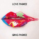 [Album] GANG PARADE – LOVE PARADE (2019/MP3/RAR)